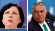 Hungary PM Demands Věra Jourová's Resignation