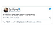 'Someone Should Czech on the Poles' — Trump's Twitter Typo Brings Some Comic Relief to Election Night